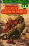 Robot Commando (Adventure Gamebooks #22) - Ian Livingstone, Steve Jackson