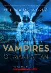 The Vampires of Manhattan: The New Blue Bloods Coven - Melissa de la Cruz