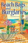 Beach Bags and Burglaries (A Haley Randolph Mystery) - Dorothy Howell