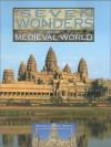 Seven Wndrs Medieval Wld(wotw) - Chelsea House Publishers, Neil Morris, James Field