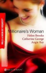 Millionaire's Woman (By Request) - Helen Brooks, Catherine George, Angie Ray