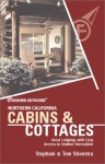Foghorn Outdoors Northern California Cabins and Cottages: Great Lodgings with Easy Access to Outdoor Recreation - Tom Stienstra, Stephani Stienstra