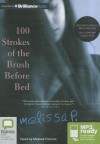 100 Strokes of the Brush Before Bed - Melissa Panarello, Melissa Parente