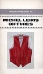 Biffures (Italian edition) - Michel Leiris, Eugenio Rizzi, Guido Neri