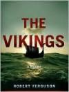 The Vikings - Robert Ferguson