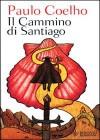 Il cammino di Santiago - Paulo Coelho