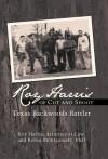Roy Harris of Cut and Shoot: Texas Backwoods Battler - Roy Harris, Robin Montgomery