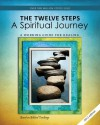 12 Steps: A Spiritual Journey (Tools for Recovery) - Friends in Recovery