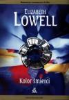 Kolor śmierci - Elizabeth Lowell