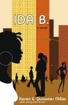 Ida B.: A Novel - Karen E. Quinones Miller