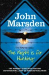 The Night is for Hunting (The Tomorrow Series) - John Marsden