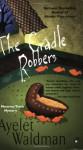 The Cradle Robbers - Ayelet Waldman