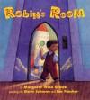 Robin's Room - Margaret Wise Brown, Steve Johnson, Lou Fancher