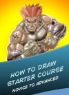 How To Draw: The Complete Starter Course on How To Draw - Easy Drawing Tutorials on How To Draw Manga Like A Pro! - Drew Williams