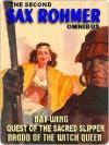 The Second Sax Rohmer Omnibus - Sax Rohmer