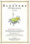 The Sleepers Almanac 2005: The deathbed challenge - Zoe Dattner, Louise Swinn, Eric Yoshiaki Dando, Adam Ford