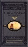Shipwrecked But Not Lost (Rare Collector's Series) - S. Dundas, Mark Hamby