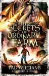 The Secrets of Ordinary Farm (Ordinary Farm Adventures) - Tad Williams, Deborah Beale, Greg Swearingen