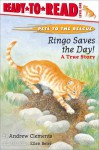 Ringo Saves the Day!: A True Story - Andrew Clements, Ellen Beier