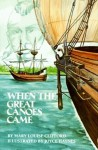 When the Great Canoes Came - Mary Louise Clifford, Joyce Haynes