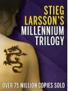 The Millennium Trilogy (a 3-in-1 ebook pack) [Kindle edition] - Stieg Larsson