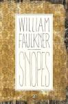Snopes: The Hamlet, The Town, The Mansion (Modern Library) - George Garrett, William Faulkner