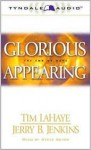 Glorious Appearing: The End of Days - Tim LaHaye, Jerry B. Jenkins