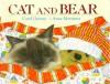 Cat and Bear - Carol Greene, Anne Mortimer