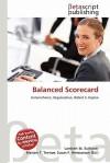 Balanced Scorecard - Lambert M. Surhone, Mariam T. Tennoe, Susan F. Henssonow