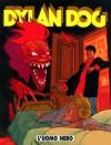 Dylan Dog n. 186: L'uomo nero - Tiziano Sclavi, Luigi Mignacco, Pietro Dall'Agnol, Angelo Stano
