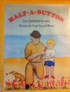 Half a Button - Lyn Littlefield Hoopes, Trish Parcell Watts