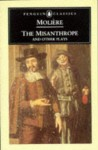 The Misanthrope and Other Plays - Molière, John Wood