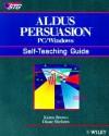 Aldus Persuasion PC/Windows: Self-Teaching Guide - Karen Brown, Diane Stielstra