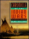 Chronicle of the Indian Wars: From Colonial Times to Wounded Knee - Alan Axelrod