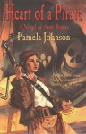 Heart of A Pirate: A Novel of Anne Bonny - Pamela Johnson, Cover design by Randy Gallegos