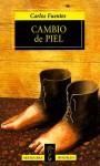 Cambio De Piel (Alfaguara De Bolsillo) (Alfaguara/Bolsillo (Alfaguara (Firm))) (Spanish Edition) - Carlos Fuentes