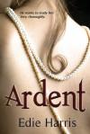 Ardent - Edie Harris