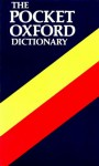 Pocket Oxford Dictionary of Current English - H.W. Fowler, F.G. Fowler, John Bradbury Sykes