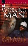 Working Man - Melanie Schuster