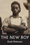 The New Boy (Michael's House) - Dusk Peterson