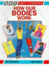 How Our Bodies Work - Nick Davies