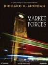 Market Forces - Richard K. Morgan, Simon Vance