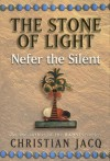 Nefer the Silent (Stone of Light, #1) - Christian Jacq