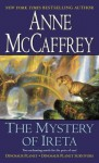 Mystery of Ireta, The: Dinosaur Planet & Dinosaur Planet Survivors - Anne McCaffrey