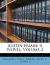 Austin Friars: A Novel, Volume 2 - J.H. Riddell, Charlotte Riddell