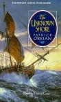 The Unknown Shore (Audio) - Patrick O'Brian, David Case