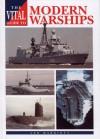 The Vital Guide to Modern Warships - Leo Marriott