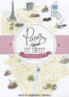 Paris, My Sweet: A Year in the City of Light (And Dark Chocolate) - Amy Thomas, Cassandra Campbell