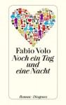 Noch ein Tag und eine Nacht - Fabio Volo, Peter Klöss