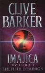 Imajica: The Fifth Dominion - Clive Barker